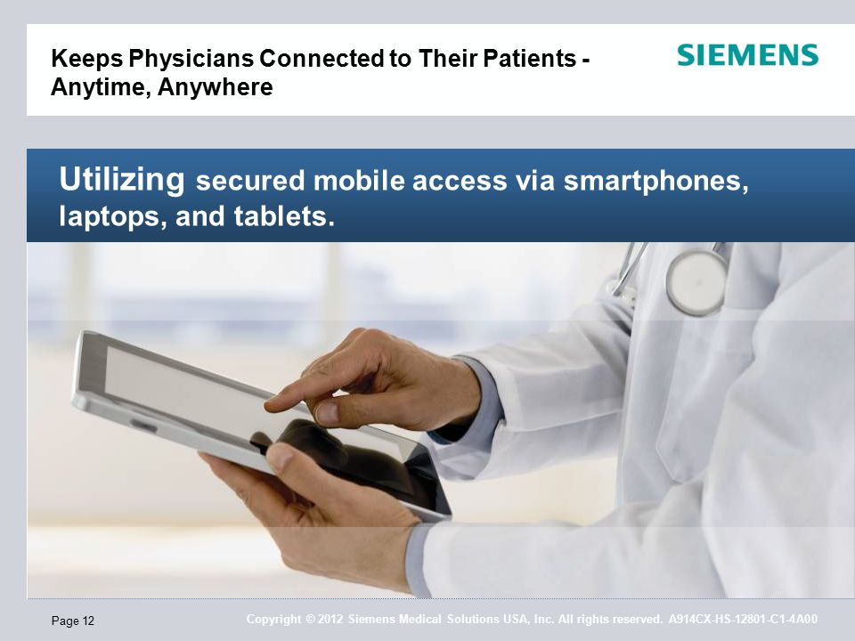 Page 12 Utilizing secured mobile access via smartphones, laptops, and tablets.