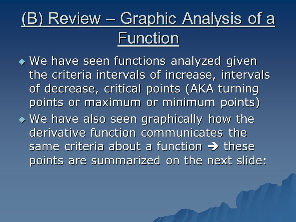 (B) Review – Graphic Analysis of a Function  f(x) has a max.