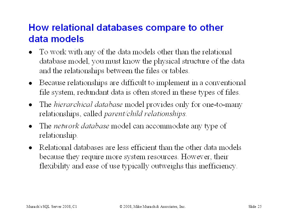 Murach's SQL Server 2008, C1© 2008, Mike Murach & Associates, Inc.Slide 25