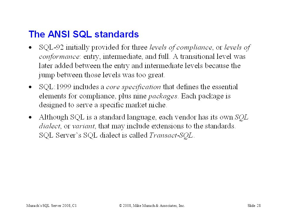 Murach's SQL Server 2008, C1© 2008, Mike Murach & Associates, Inc.Slide 28