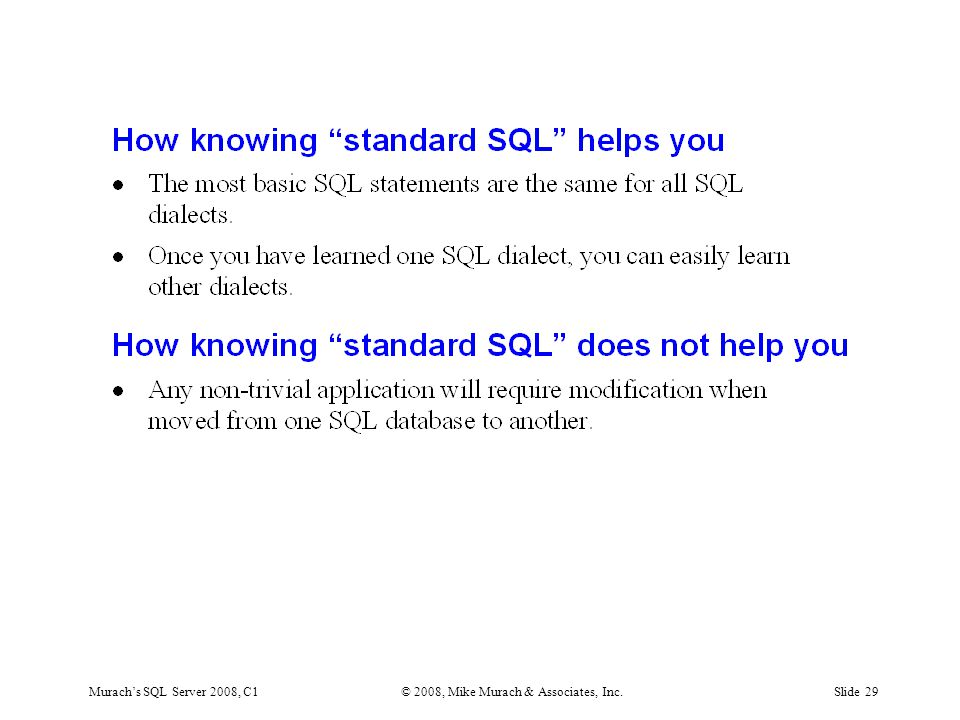 Murach's SQL Server 2008, C1© 2008, Mike Murach & Associates, Inc.Slide 29