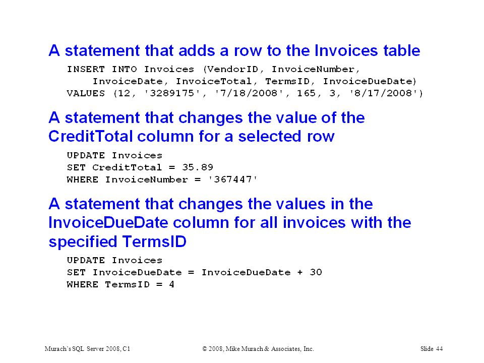 Murach's SQL Server 2008, C1© 2008, Mike Murach & Associates, Inc.Slide 44