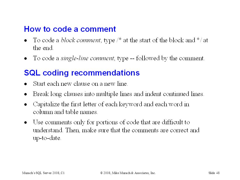 Murach's SQL Server 2008, C1© 2008, Mike Murach & Associates, Inc.Slide 48