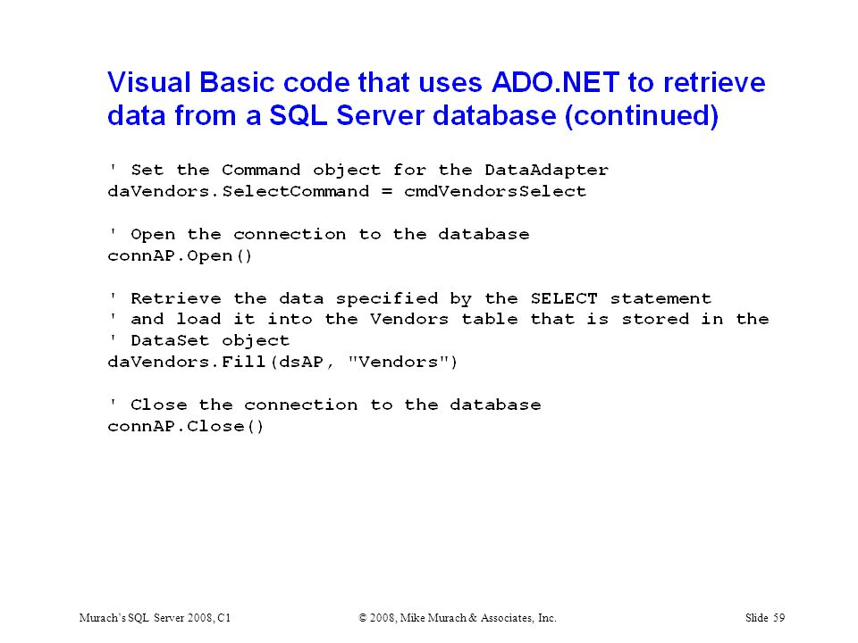 Murach's SQL Server 2008, C1© 2008, Mike Murach & Associates, Inc.Slide 59