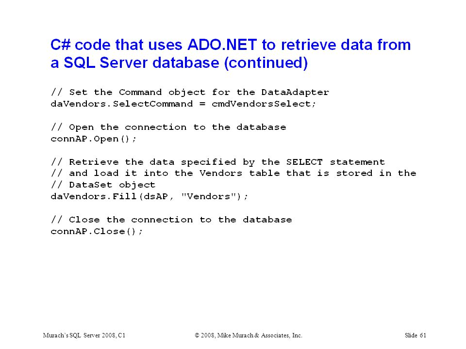 Murach's SQL Server 2008, C1© 2008, Mike Murach & Associates, Inc.Slide 61