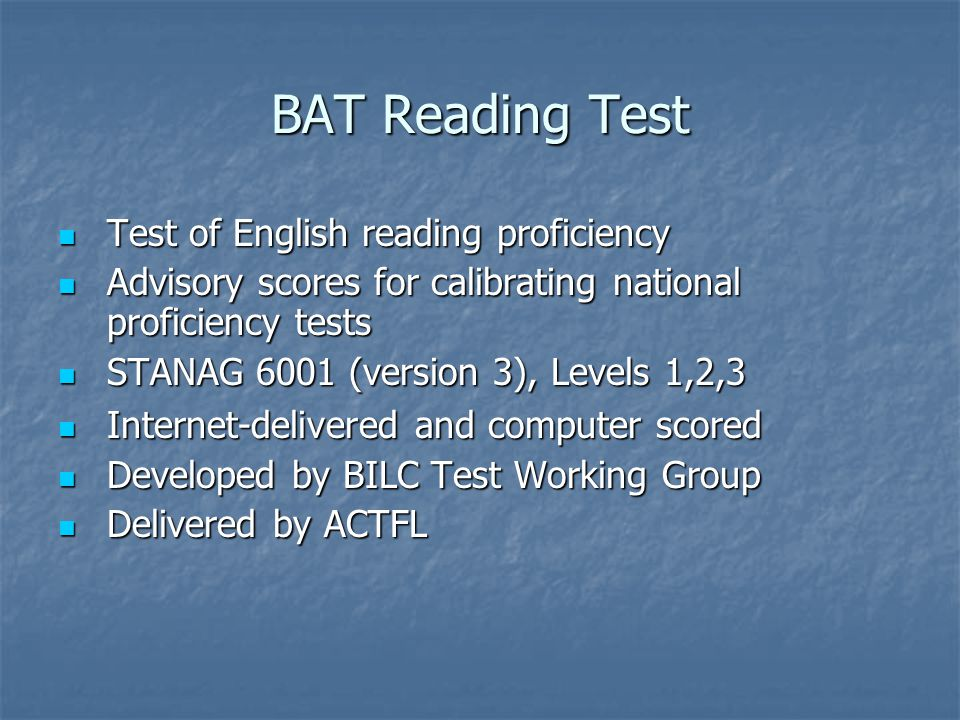 BAT Reading Test Test of English reading proficiency Test of English reading proficiency Advisory scores for calibrating national proficiency tests Ad