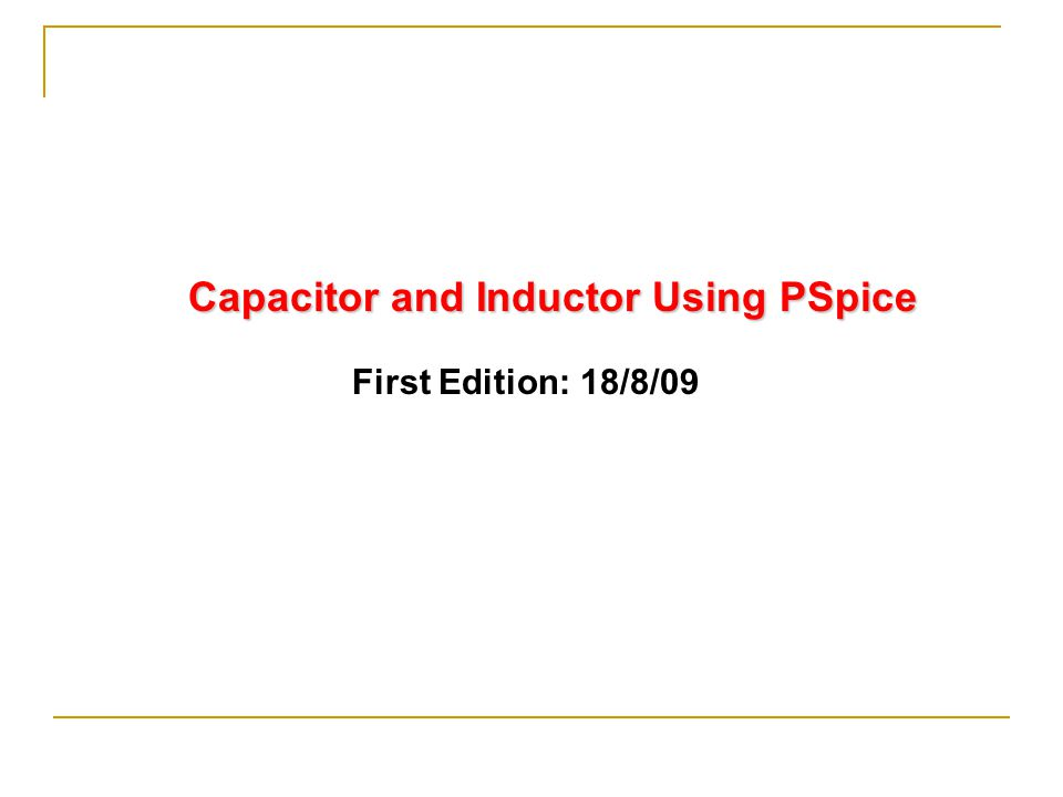 Modeling Capacitor in PSpice I1 C1R1  We have to put a big resistor (e.g.