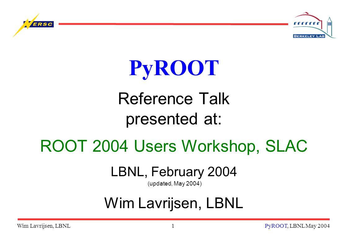 Wim Lavrijsen, LBNL12PyROOT, LBNL May 2004 Example in Detail...