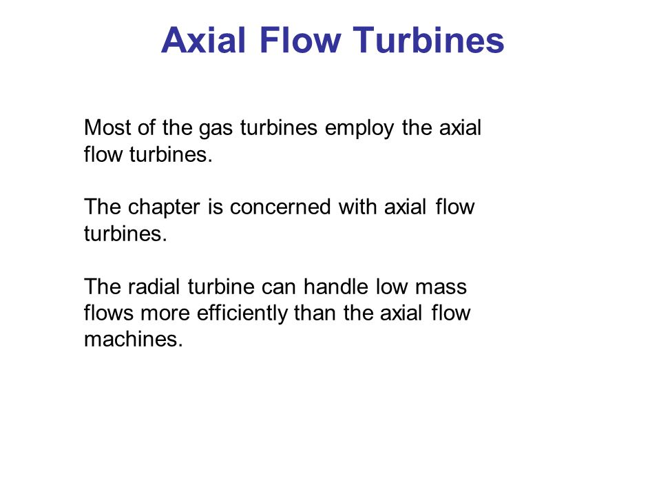 Axial Flow Turbine Elementary Theory of Axial Flow Turbine ► Velocity Triangles.