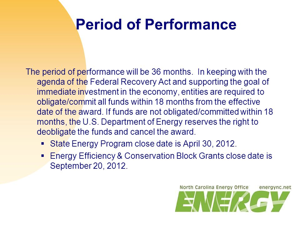 Period of Performance The period of performance will be 36 months.