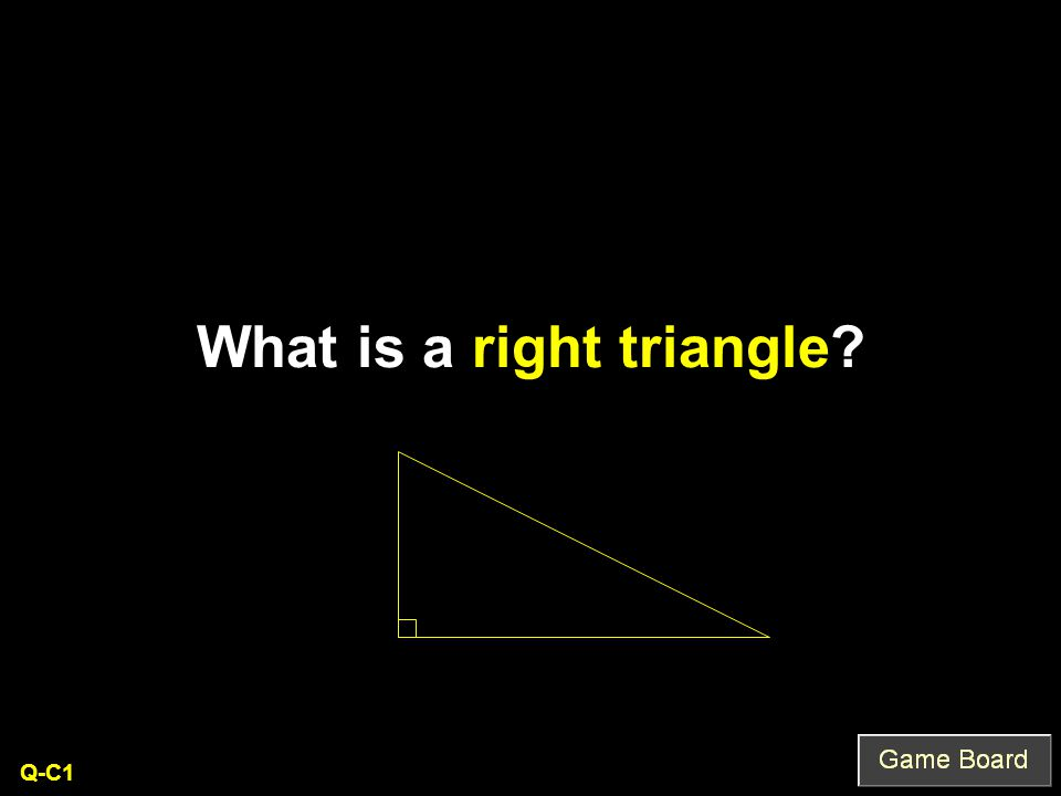 What is a right triangle Q-C1