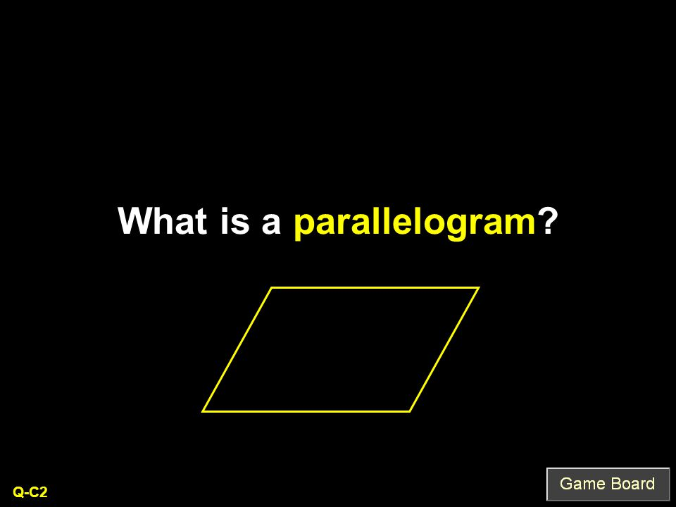 What is a parallelogram Q-C2