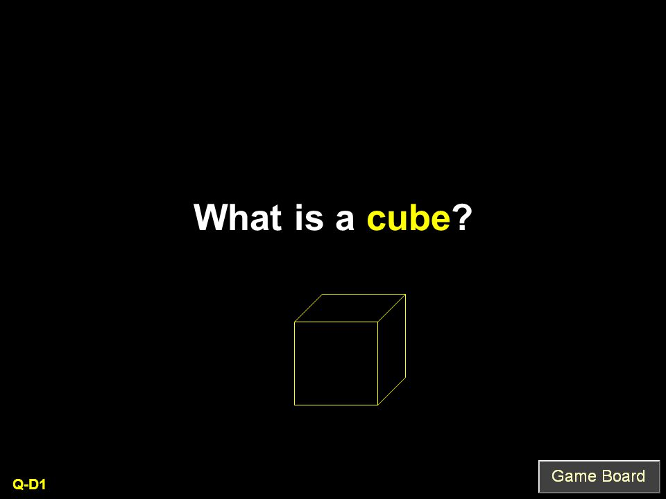 What is a cube? Q-D1