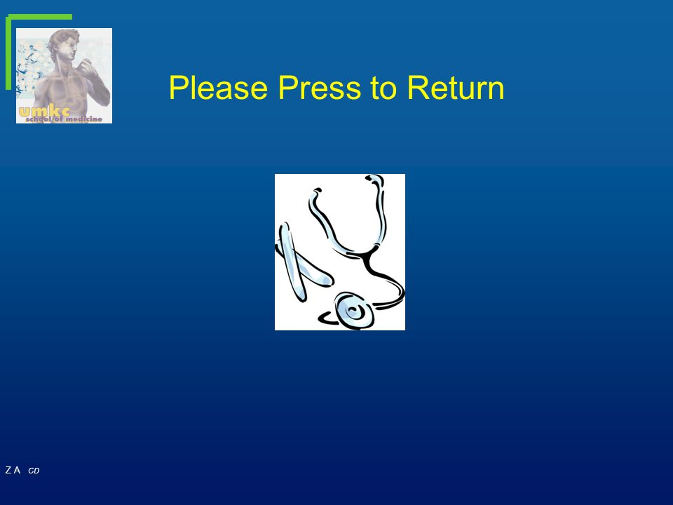 Z A CD Please Press to Return