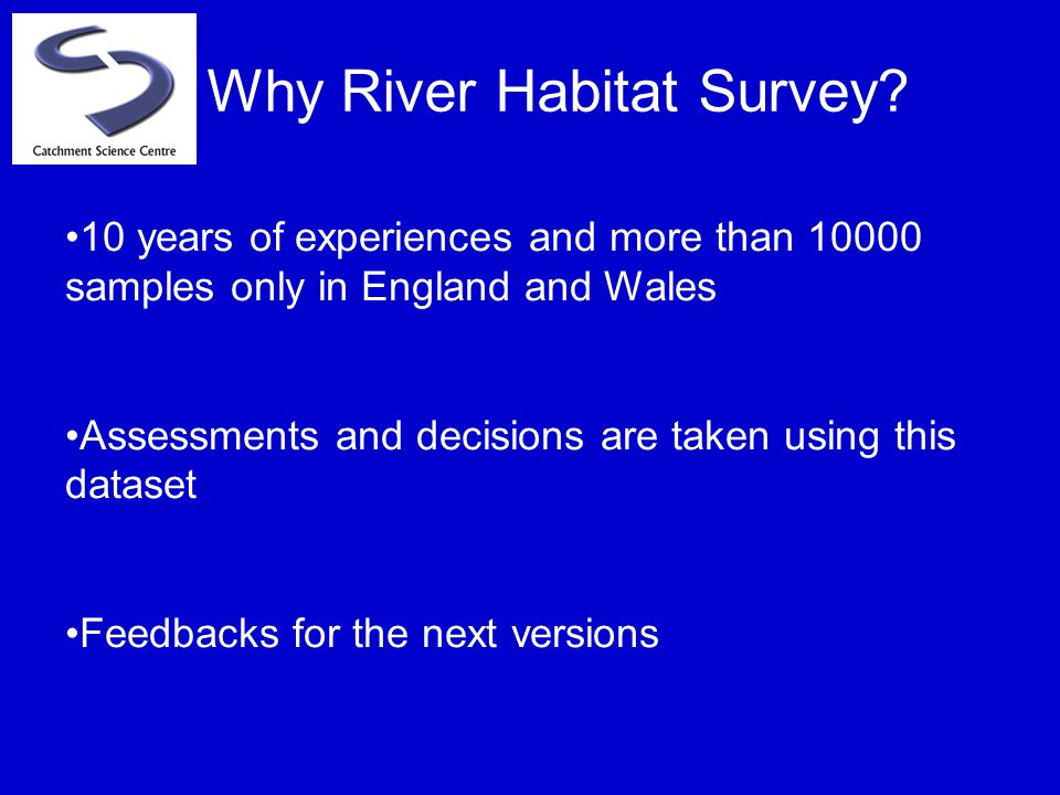 Why River Habitat Survey.
