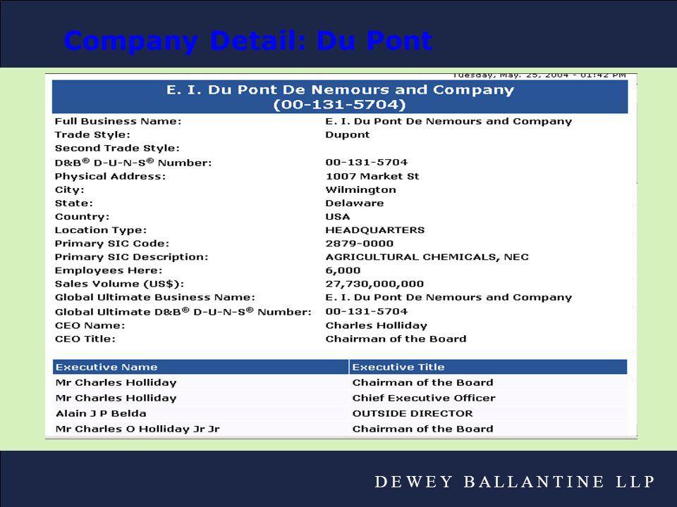D E W E Y B A L L A N T I N E L L P Company Detail: Du Pont