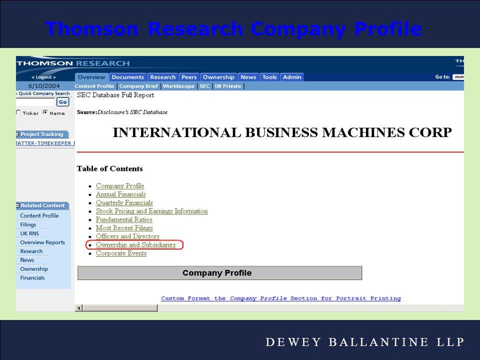 D E W E Y B A L L A N T I N E L L P Thomson Research Company Profile