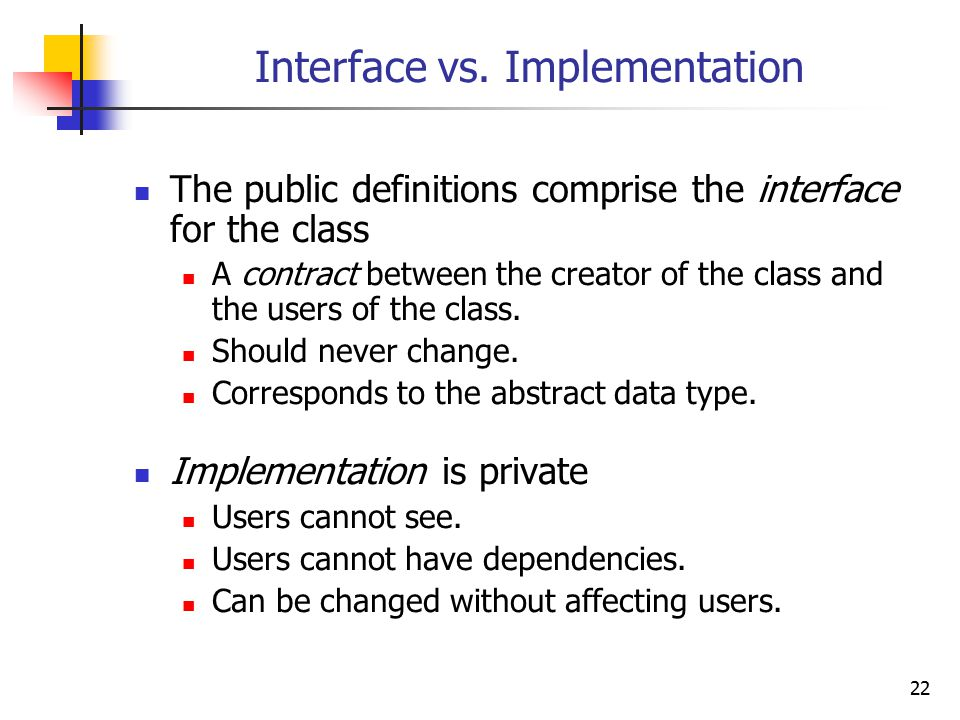 22 Interface vs.
