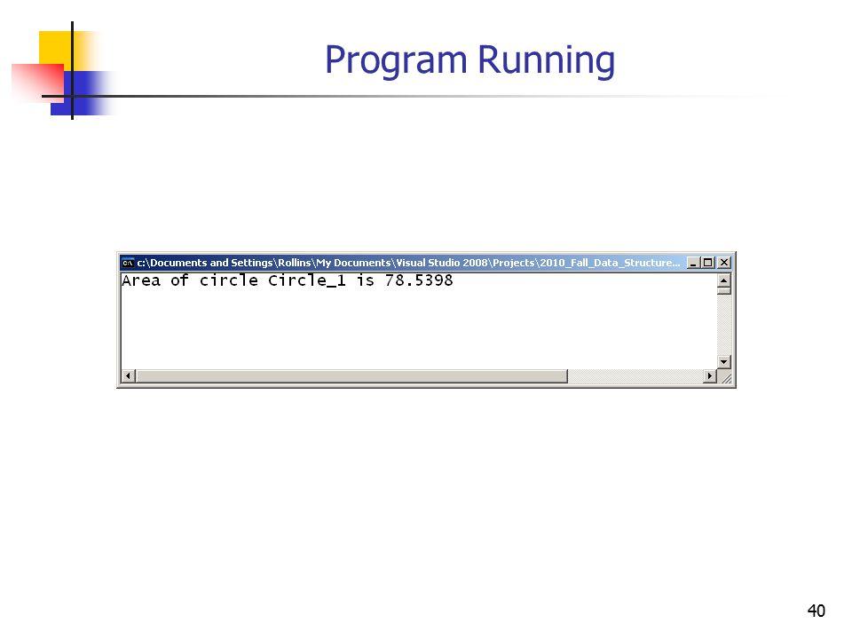 40 Program Running