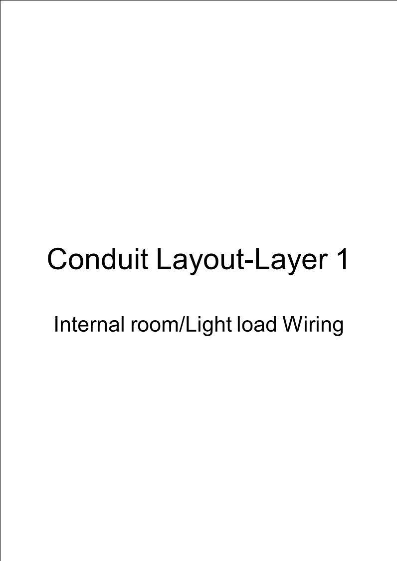 Conduit Layout-Layer 2 Heavy load Wiring C26 C6 C5 C52 C5 C52 C6 C26 C6