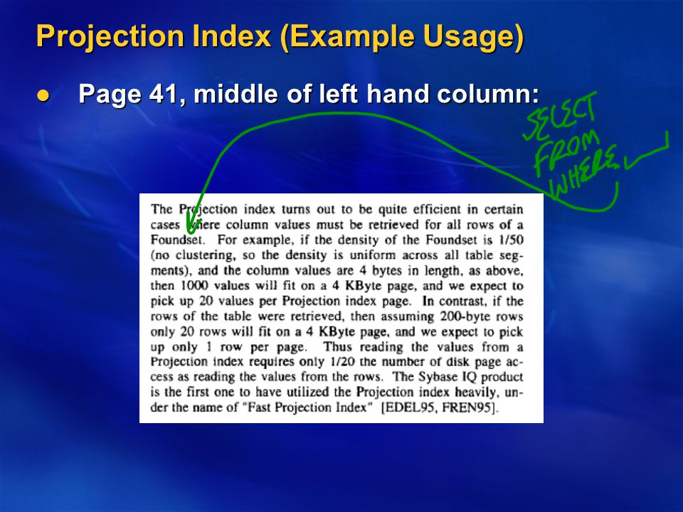 Projection Index (Example Usage) Page 41, middle of left hand column: Page 41, middle of left hand column: