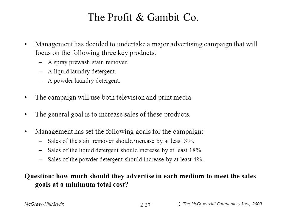 McGraw-Hill/Irwin © The McGraw-Hill Companies, Inc., 2003 2.27 The Profit & Gambit Co.