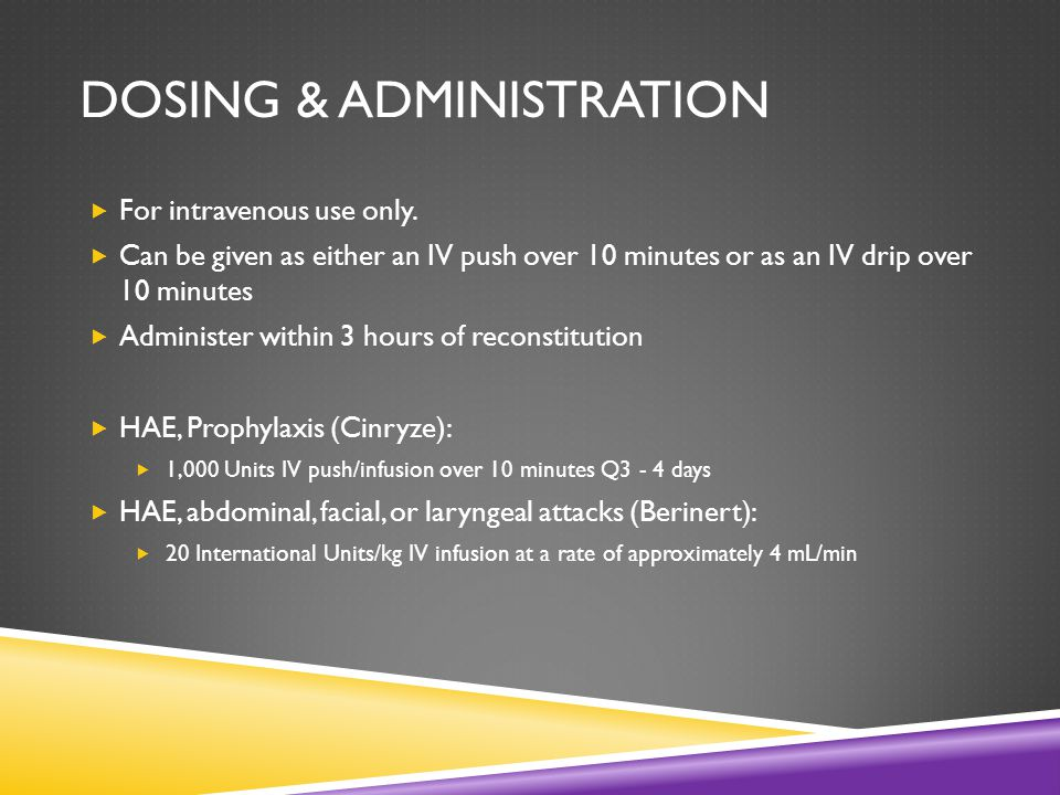 DOSING & ADMINISTRATION  For intravenous use only.
