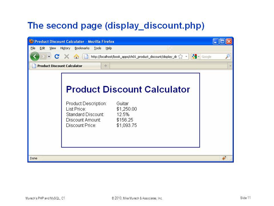 Murach s PHP and MySQL, C1© 2010, Mike Murach & Associates, Inc.Slide 11
