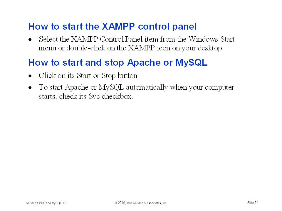 Murach s PHP and MySQL, C1© 2010, Mike Murach & Associates, Inc.Slide 17