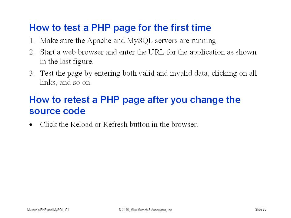 Murach s PHP and MySQL, C1© 2010, Mike Murach & Associates, Inc.Slide 26