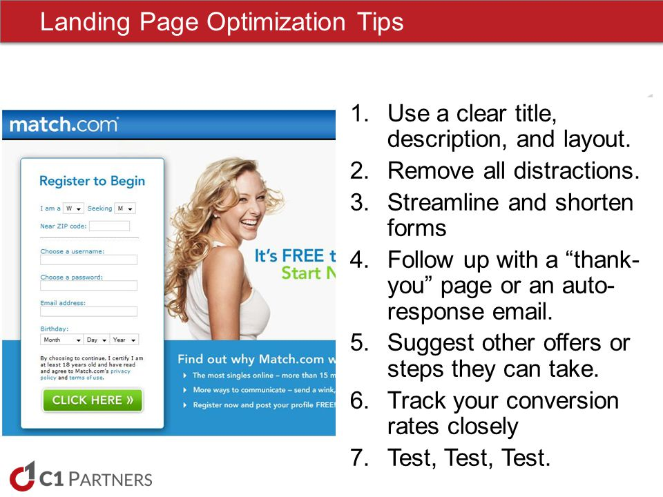 Landing Page Optimization Tips 1.Use a clear title, description, and layout.