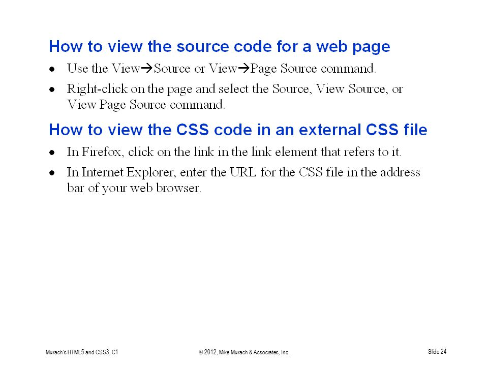 Murach's HTML5 and CSS3, C1© 2012, Mike Murach & Associates, Inc.Slide 24