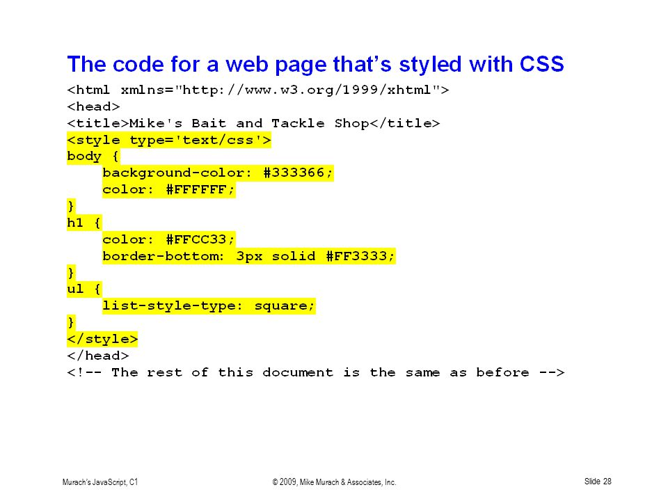 Murach's JavaScript, C1© 2009, Mike Murach & Associates, Inc. Slide 28
