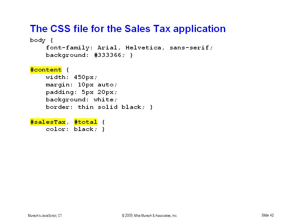 Murach's JavaScript, C1© 2009, Mike Murach & Associates, Inc. Slide 42