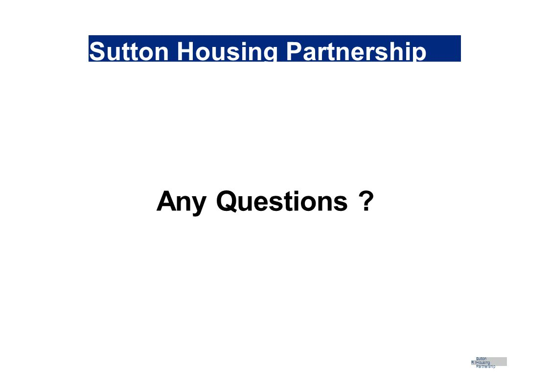 Sutton Housing Partnership Any Questions R Part Sutton Housing Partnership