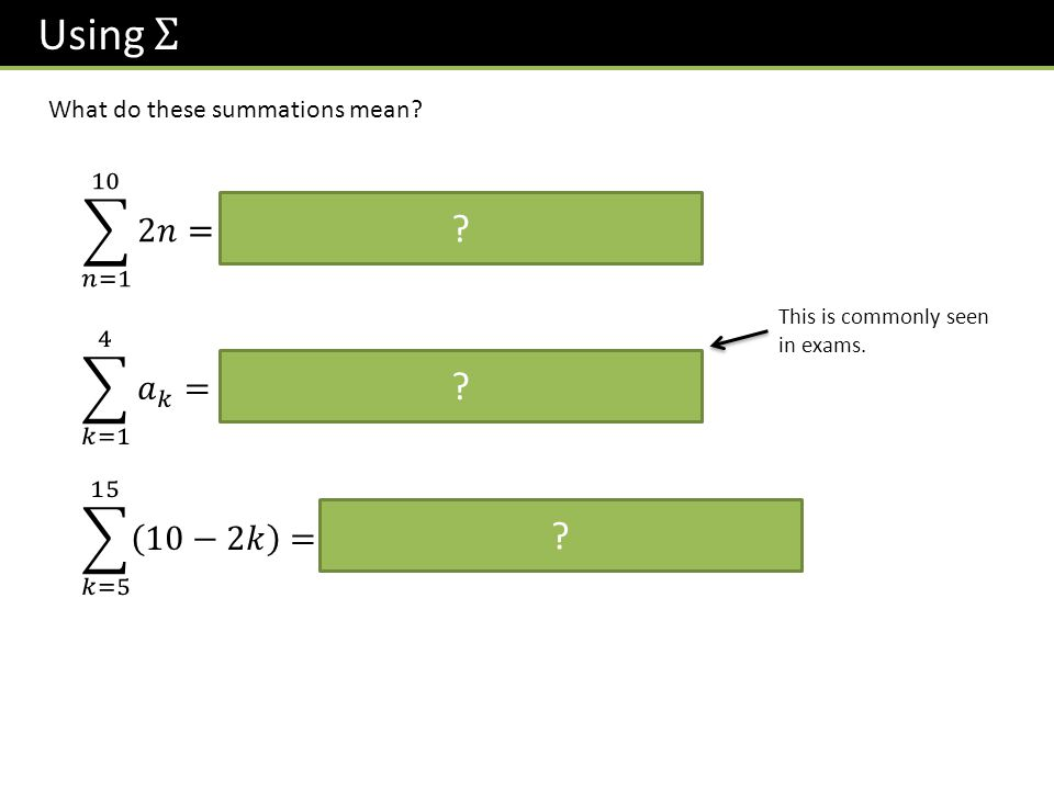 What do these summations mean? ? ? ? This is commonly seen in exams.