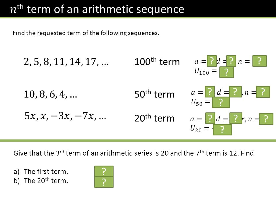 Find the requested term of the following sequences.