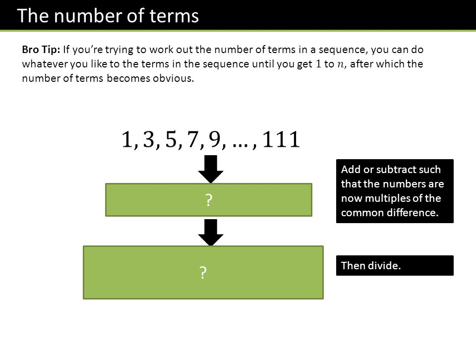 The number of terms ? ? Add or subtract such that the numbers are now multiples of the common difference. Then divide.