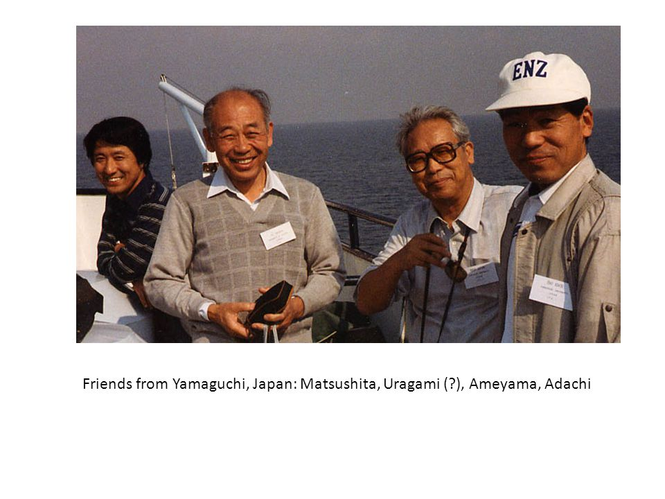 Friends from Yamaguchi, Japan: Matsushita, Uragami ( ), Ameyama, Adachi