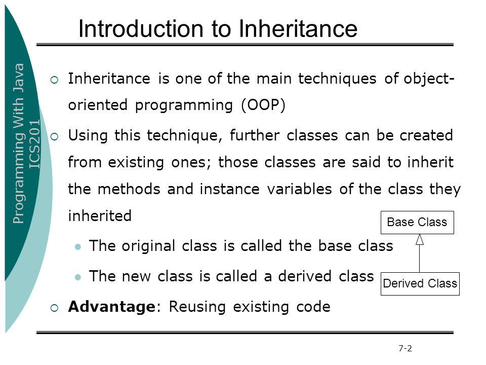 Programming With Java ICS201 University Of Ha'il13 Example (Inheritance and variables) class M100 { int x = 100; } class M200 extends M100 { String x = Welcome ; void display() { System.out.println( x= + x); System.out.println( super.x= +super.x); } class SuperKeyword { public static void main(String[] args) { M200 m200 = new M200(); m200.display(); } Output: x= Welcome super.x=100