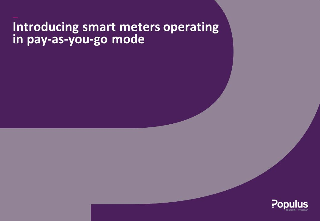 Introducing smart meters operating in pay-as-you-go mode