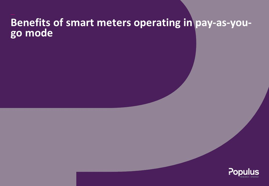 Benefits of smart meters operating in pay-as-you- go mode