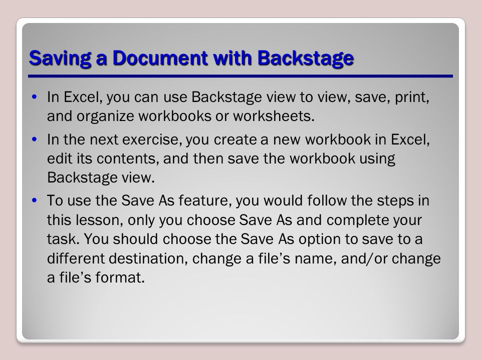 Step-by-Step: Save a Document in Backstage LAUNCH Microsoft Excel 2010; a new blank workbook opens.