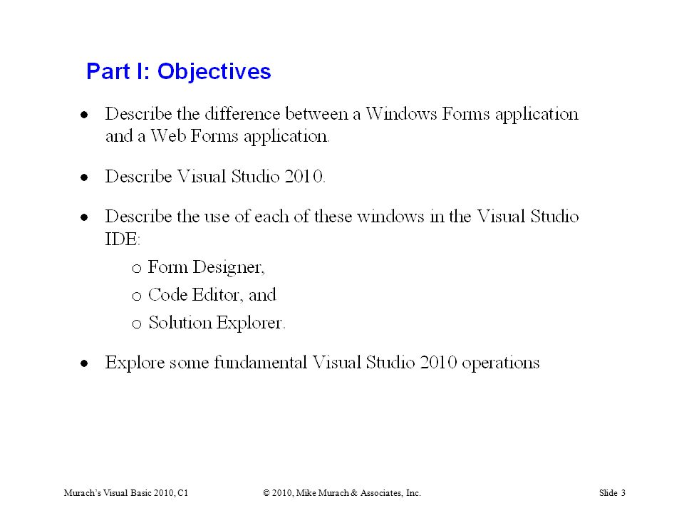 Murach's Visual Basic 2010, C1© 2010, Mike Murach & Associates, Inc.Slide 4
