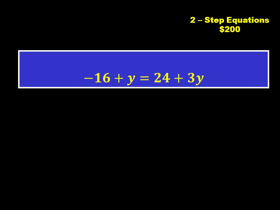 C2 $1002 – Step Equations $100