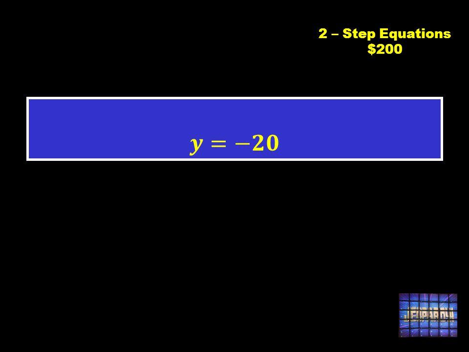 C2 $2002 – Step Equations $200