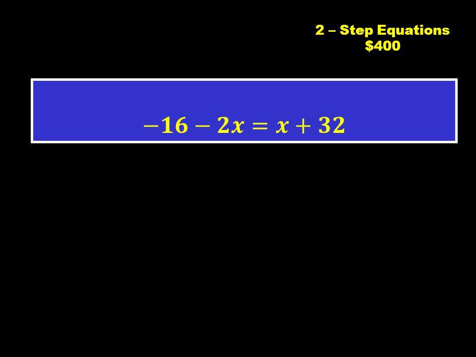C2 $3002 – Step Equations $300