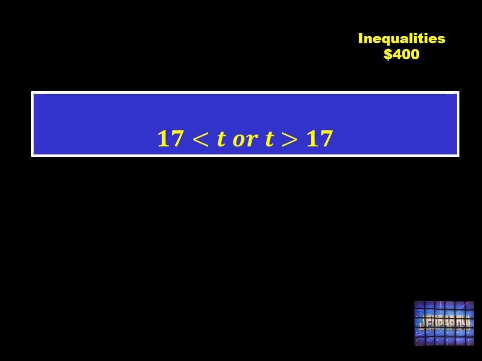 C3 $400 Inequalities $400