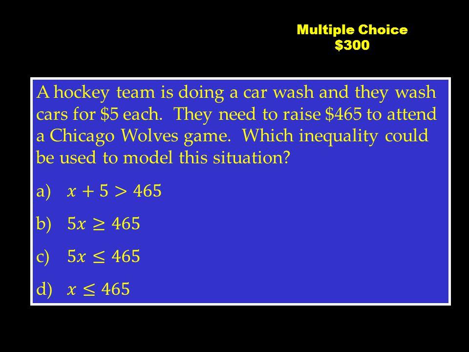 C4 $200 Multiple Choice $200