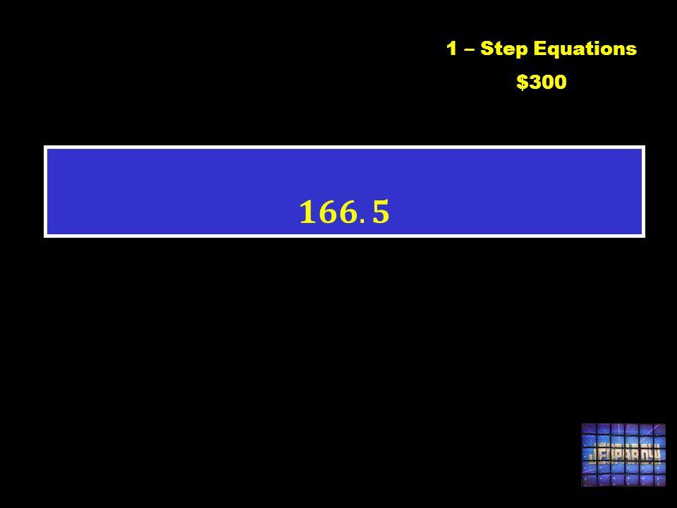 C1 $3001 – Step Equations $300